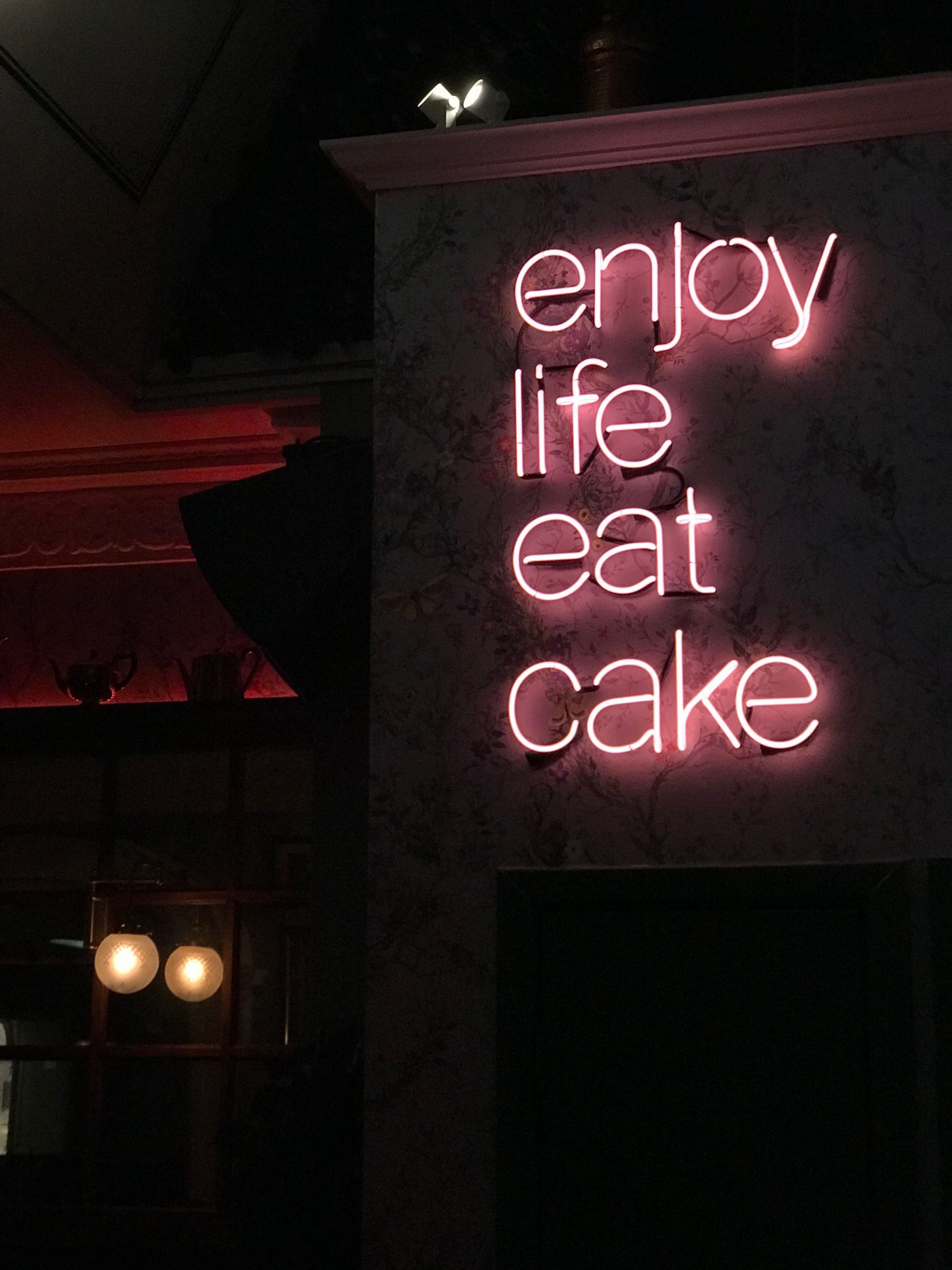 enjoy life and eat cake