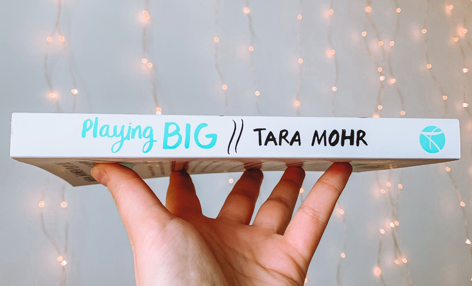 20 books to read in 2020 self help book, Playing Big by Tara Mohr