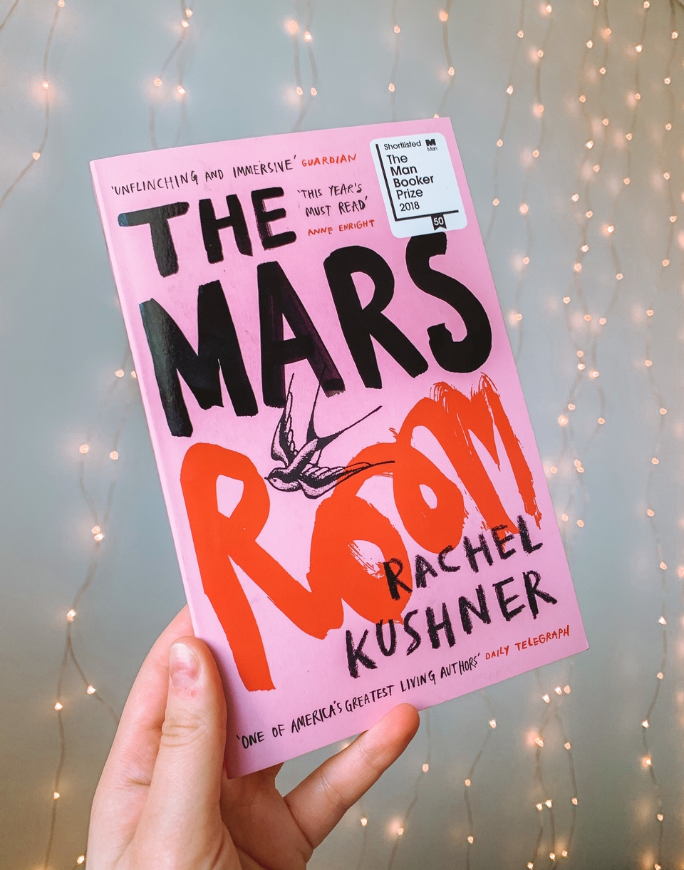 20 books to read in 2020 The Mars Room by Rachel Kushner 2018 Man Booker Prize shortlisted